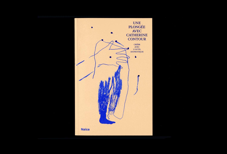Une plongée avec Catherine Contour. Créer avec l'outil hypnotique — Lisa Sturacci Graphiste